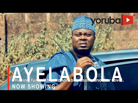 Ayelabola Latest Yoruba Movie 2021 Download