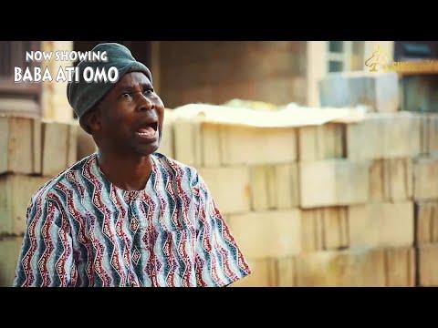 Baba Ati Omo Latest Yoruba Movie 2021
