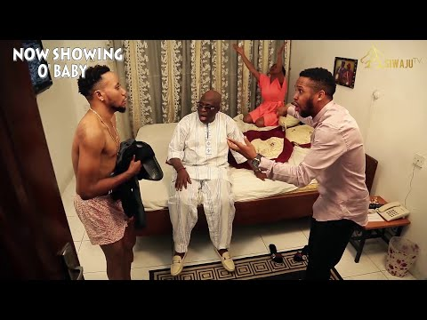O Baby Latest Yoruba Movie 2021 Download