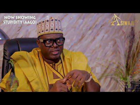 Stupidity (Aago) Latest Yoruba Movie 2021 Download